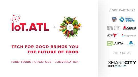 08/22/2019 | IoT.ATL x Ponix Presents The Future of Food